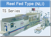 Reel Fed Type(NLI) TS Series